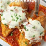An overhead closeup view of chicken parmesan in a dish with overlay text.