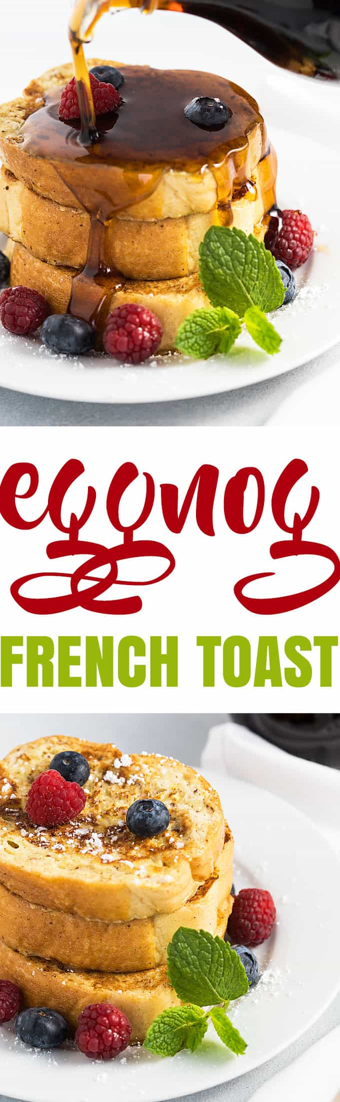 Eggnog French Toast - A quick and easy holiday breakfast!