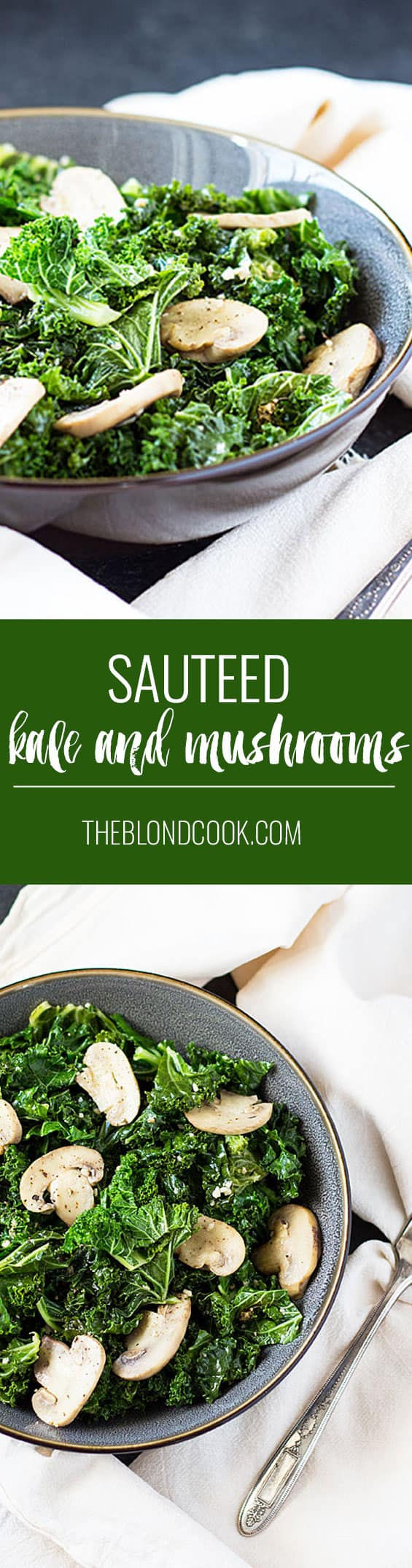 Sautéed Kale and Mushrooms - A healthy, easy and quick side dish | theblondcook.com