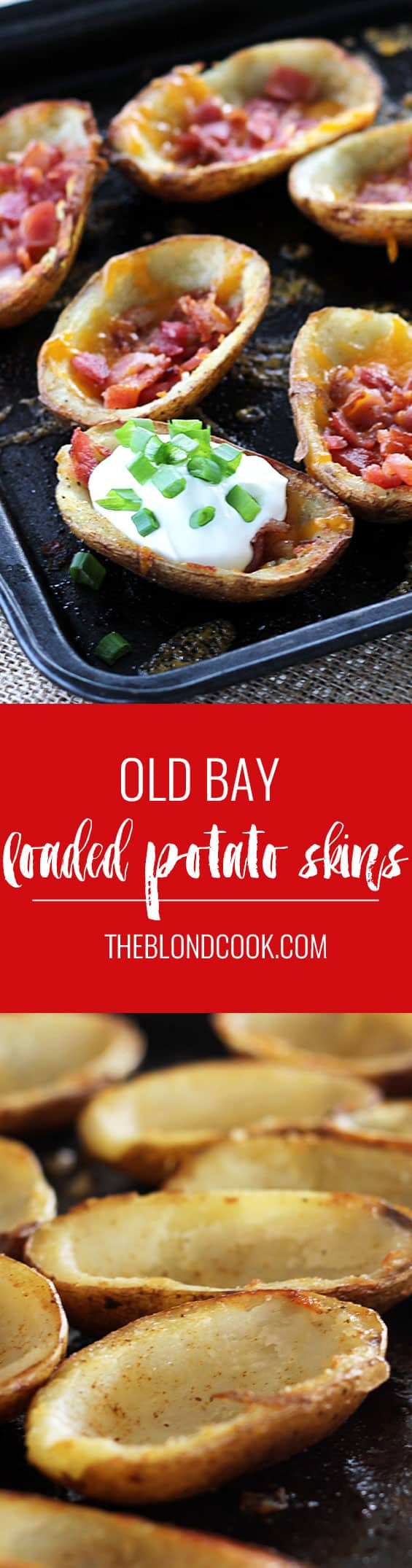 Old Bay Potato Skins - Loaded potato skins seasoned with Old Bay | theblondcook.com