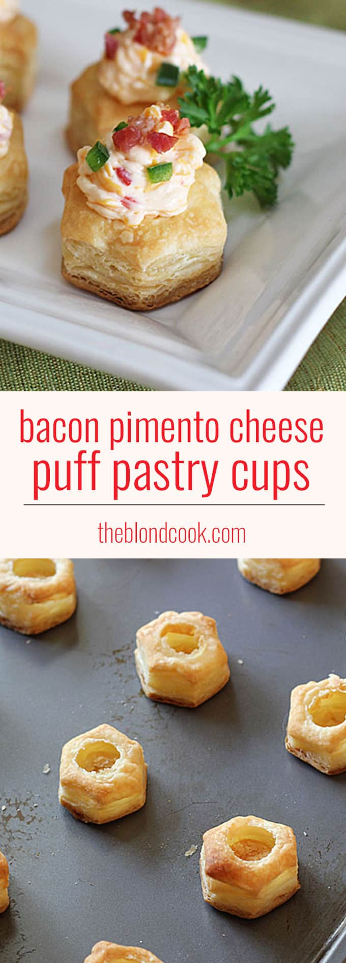 Bacon Pimento Cheese Puff Pastry Cups - Perfect for game day!