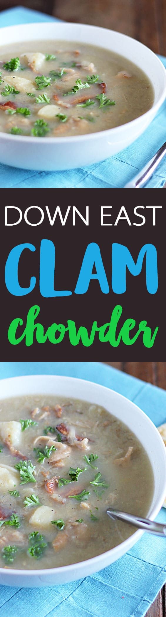 Down East Clam Chowder - A classic clam chowder recipe with bacon, potatoes and onions.