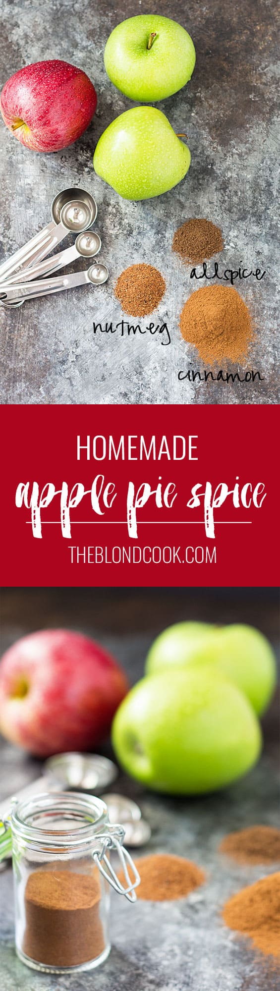Two images of spices with fresh apples. Text in center says homemade apple pie spice.