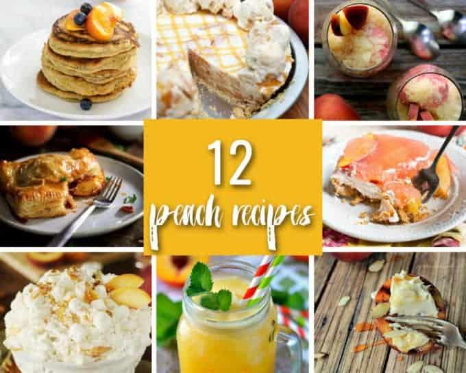 12 Peach Recipes