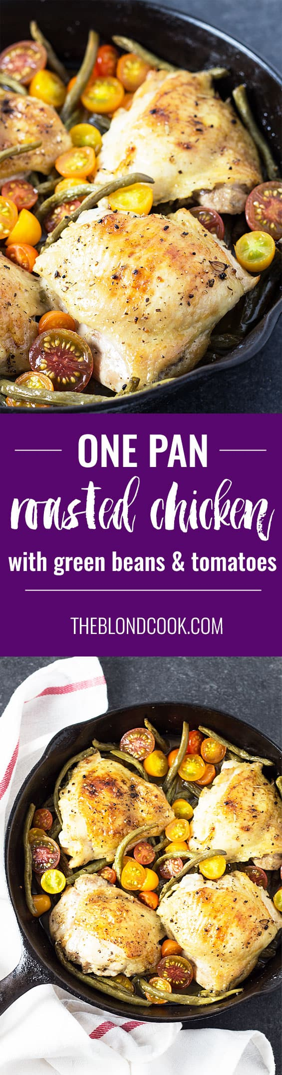 ONE PAN Roasted Chicken with Lemon Herb Green Beans and Tomatoes - Just an hour for the most savory and flavorful low carb chicken dish!