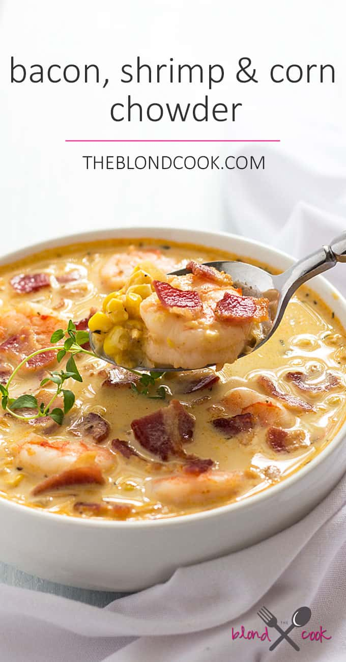 Bacon, Shrimp and Corn Chowder - Crispy bacon, perfectly cooked shrimp ...