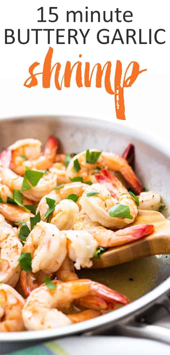 15 Minute Buttery Garlic Shrimp | theblondcook.com