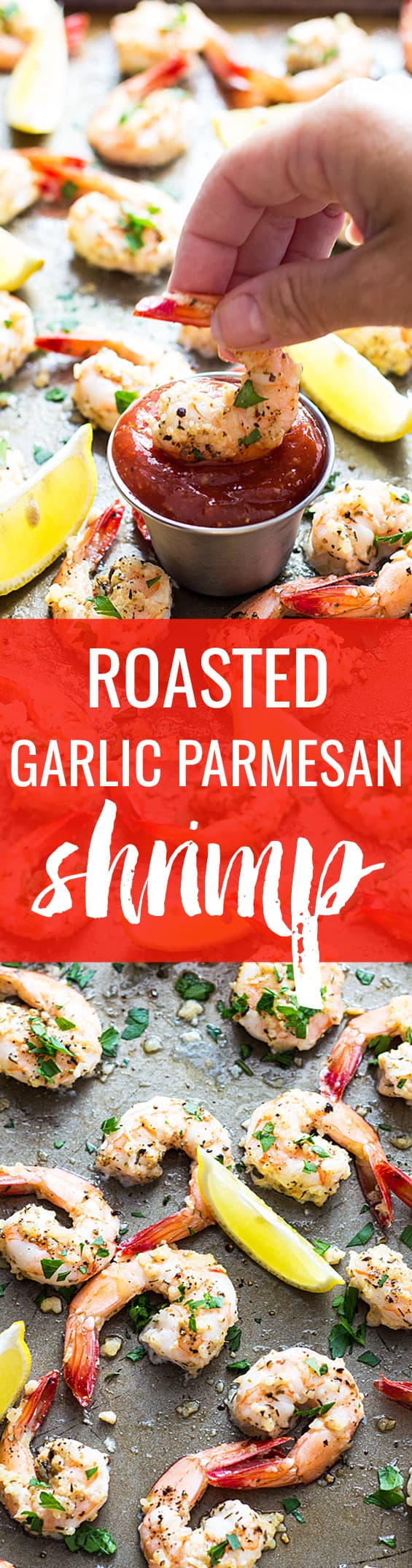 Roasted Garlic Parmesan Shrimp - Just 20 minutes is all it takes for the most savory and flavorful shrimp!