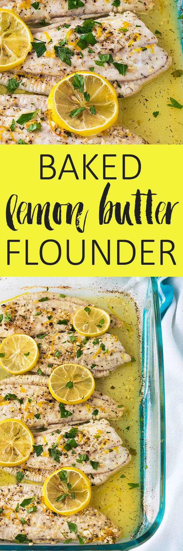 Two images of baked flounder in a dish.  Text in center says baked lemon butter flounder.