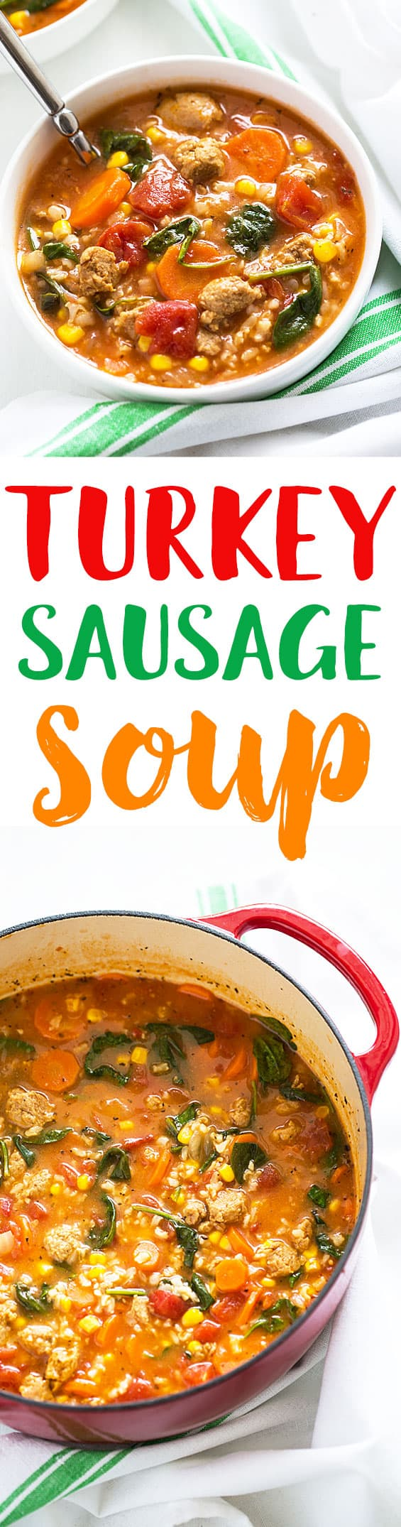 Two images of soup.  Text in center says turkey sausage soup.