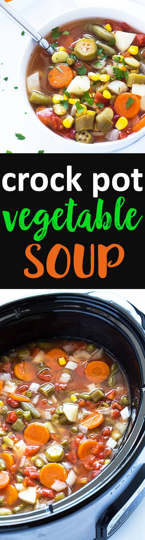 Easy Crock Pot Vegetable Soup - Just 10 minutes prep time!