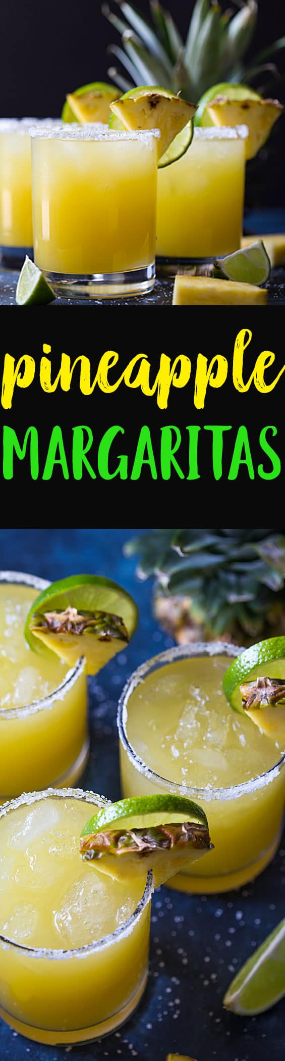 Two images of margaritas.  Text in center says Pineapple margaritas.