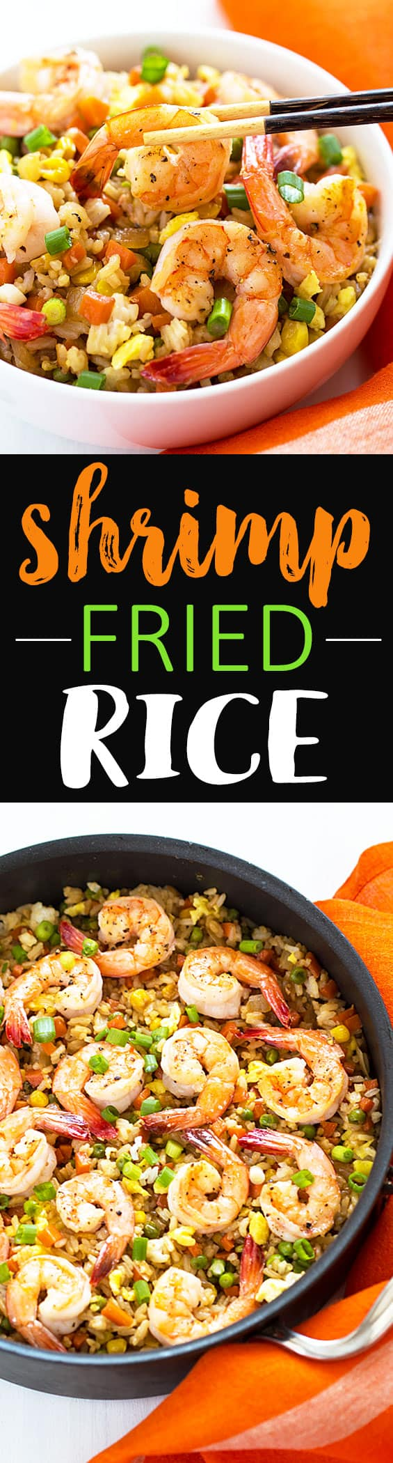 Two images of shrimp with vegetables and rice. Text in center says shrimp fried rice.