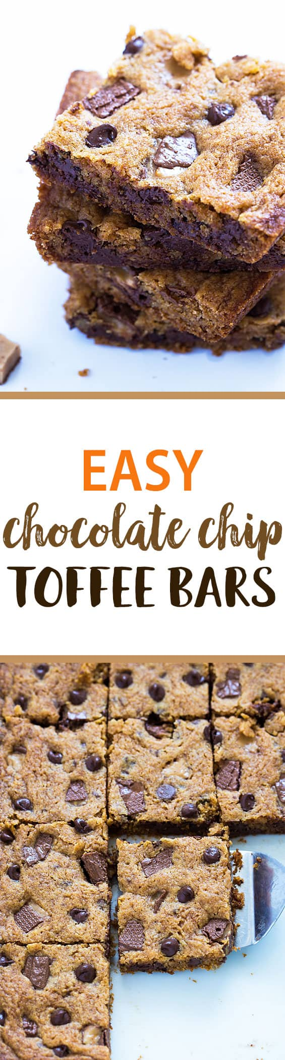A two image vertical collage of easy chocolate chip toffee bars with overlay text in the center.
