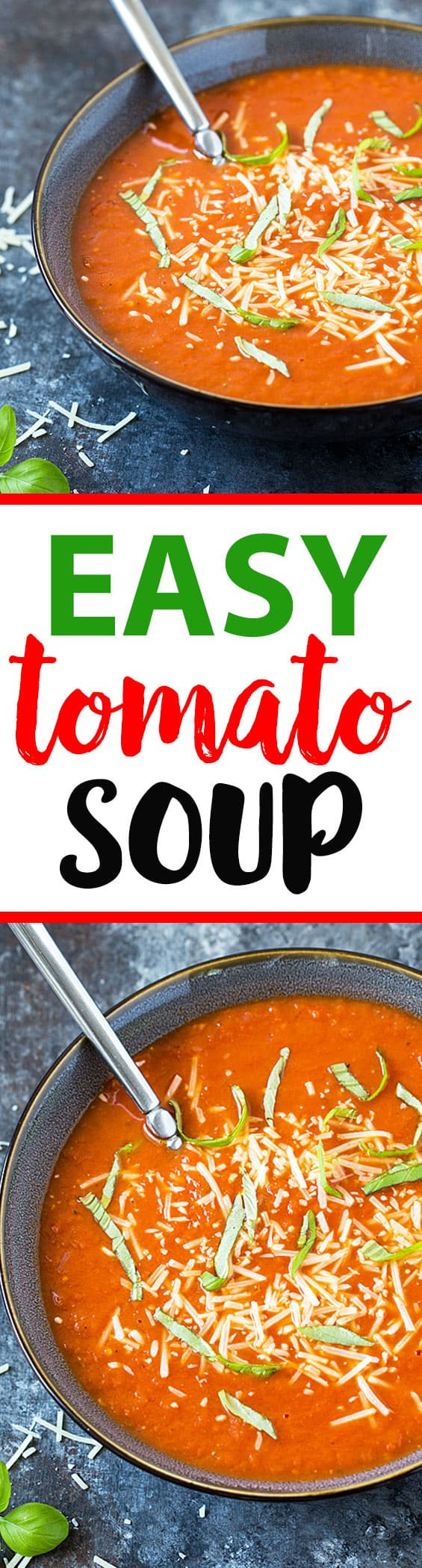 Two images of bowls of soup.  Text in center says easy tomato soup.