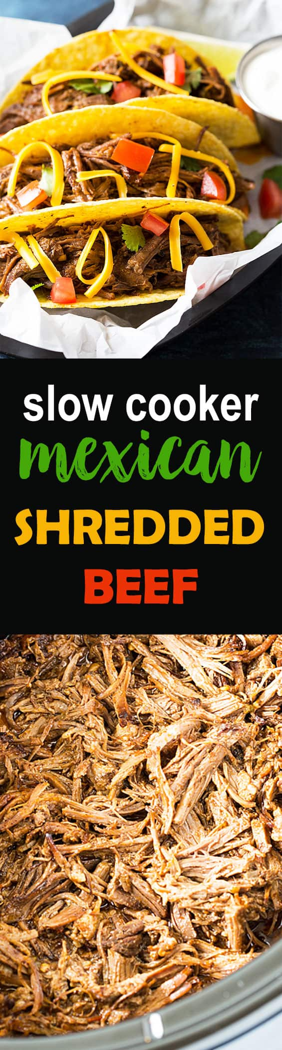 A two image vertical collage of slow cooker Mexican shredded beef with overlay text.