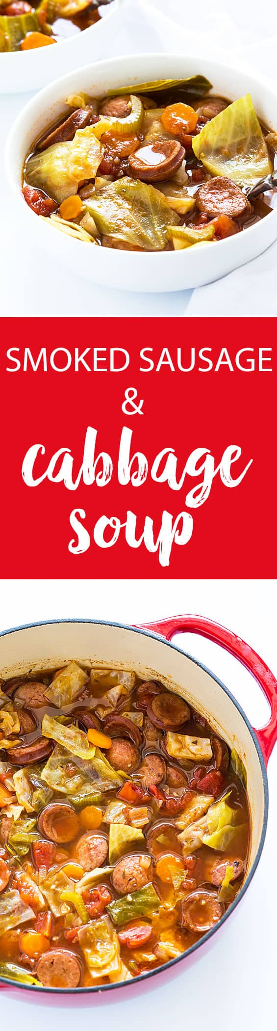 Two images of soup.  Text in center says smoked sausage and cabbage soup.
