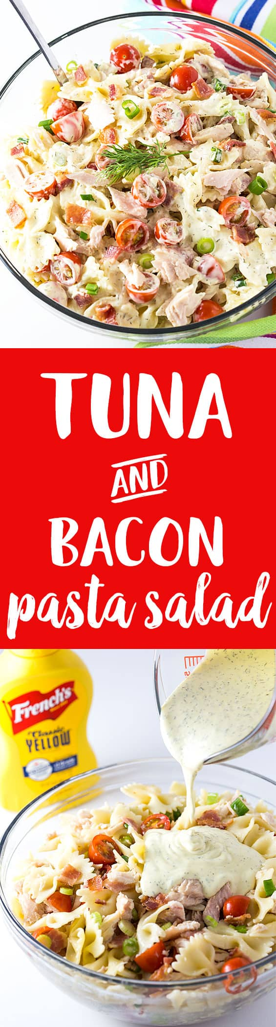A two image vertical collage of tuna and bacon pasta salad with overlay text in the center.