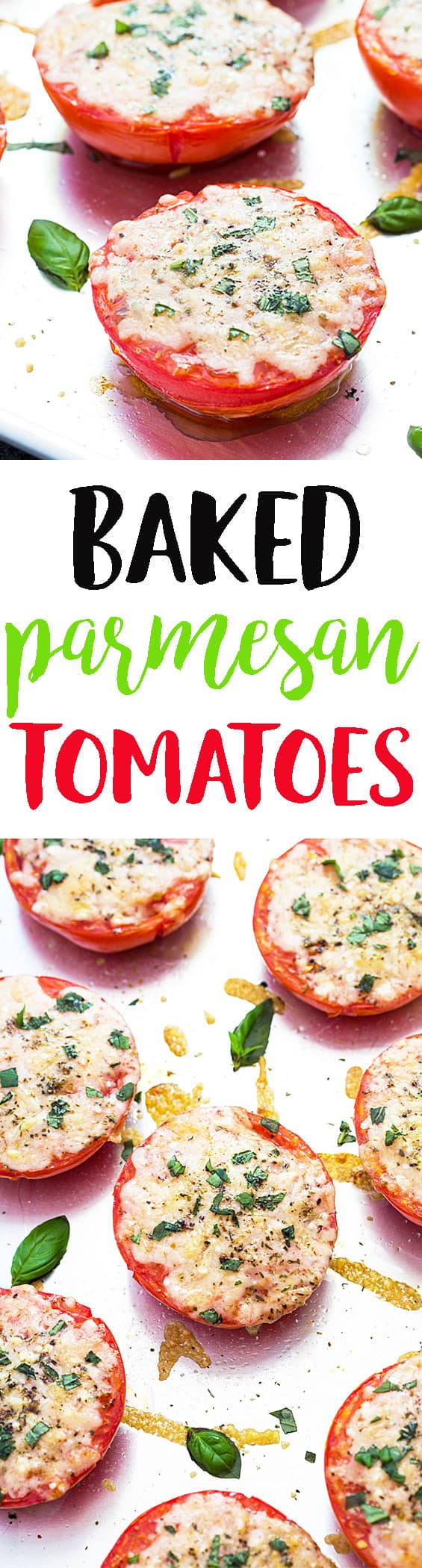 A two image vertical collage of baked Parmesan tomatoes with overlay text in the center.
