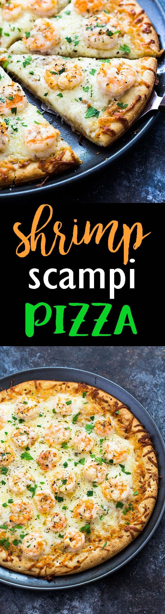 Shrimp Scampi Pizza - Everything you love about shrimp scampi in a cheesy pizza in under 30 minutes!