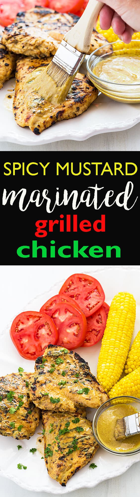 Spicy Mustard Marinated Grilled Chicken