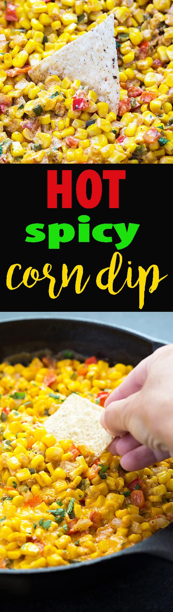 A two image vertical collage of hot spicy corn dip with overlay text in the center.