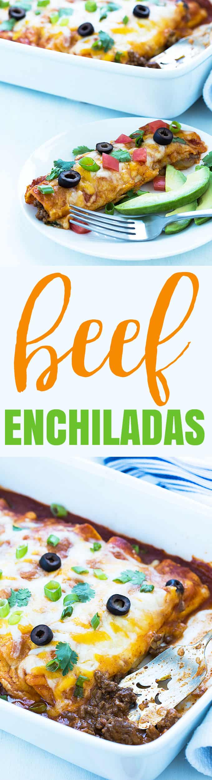 A two image vertical collage of easy beef enchiladas with overlay text in the center.