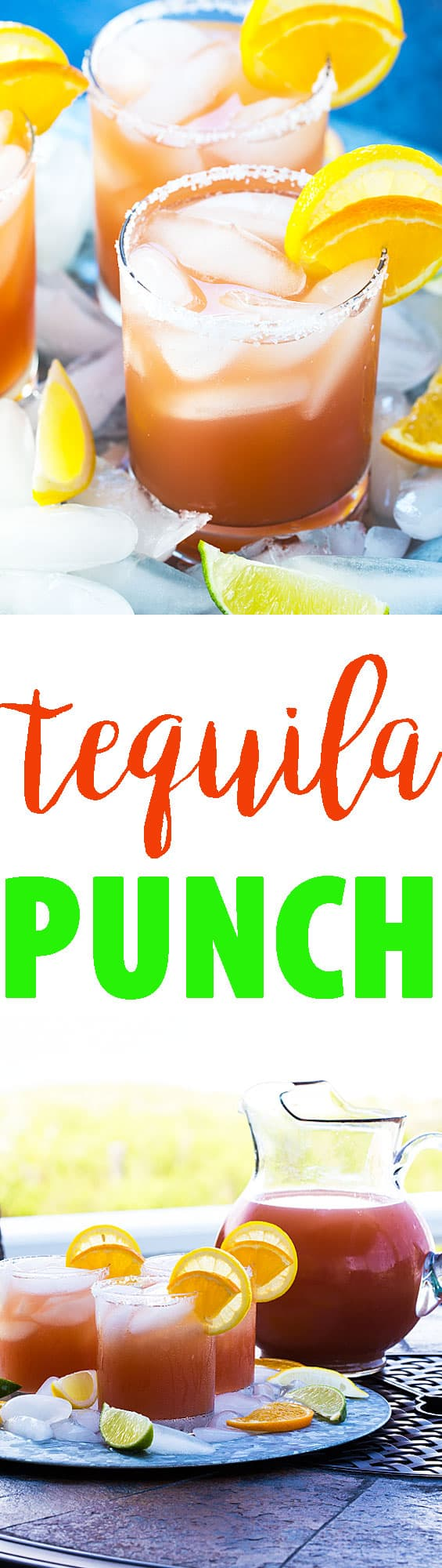 A two image vertical collage of tequila punch with overlay text in the center.