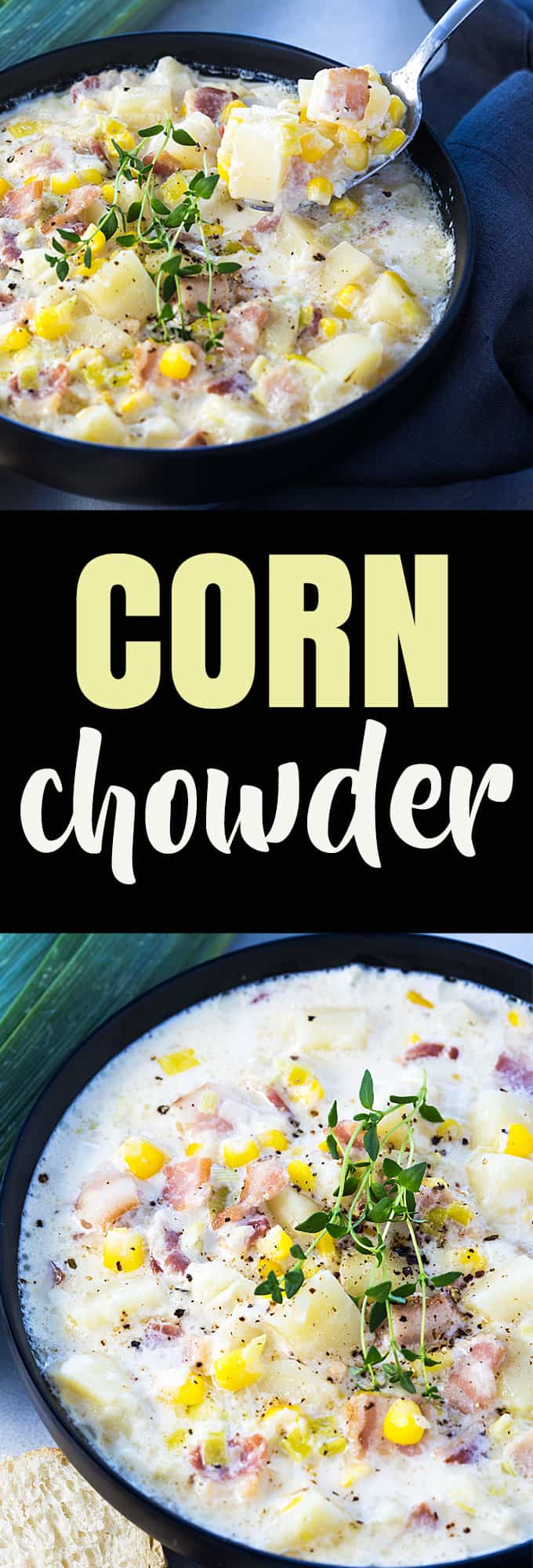 Corn Chowder - A creamy comfort food chowder full of corn, bacon and potatoes.