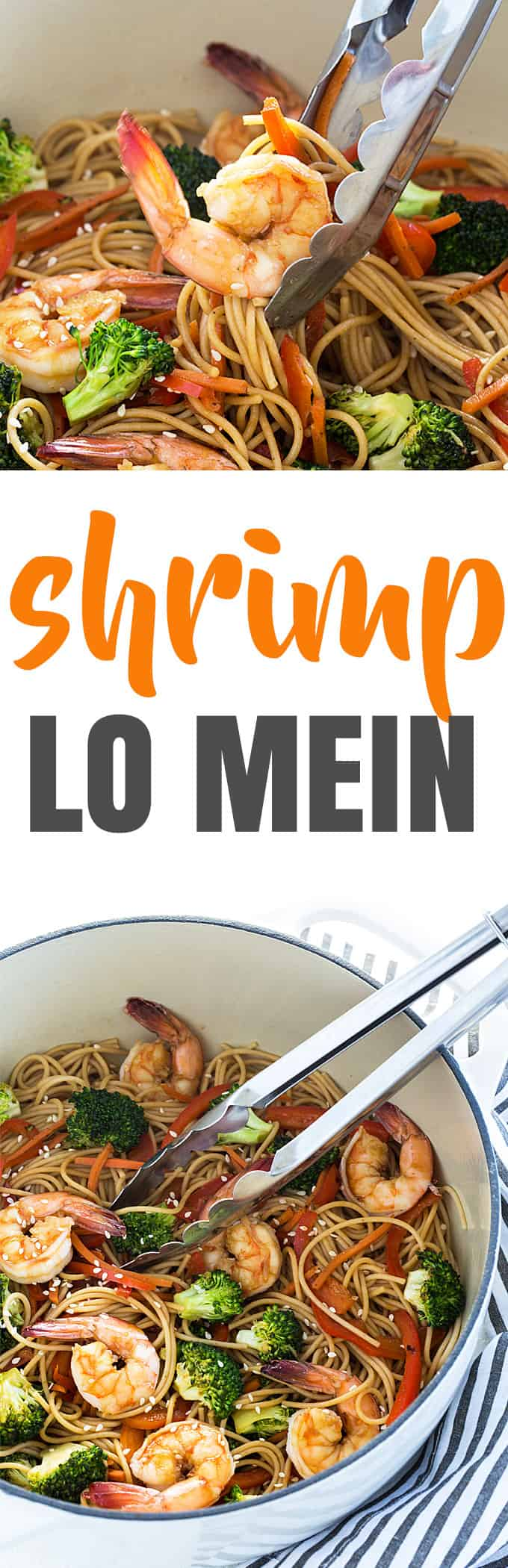 A two image vertical collage of shrimp lo mein with overlay text in the center.