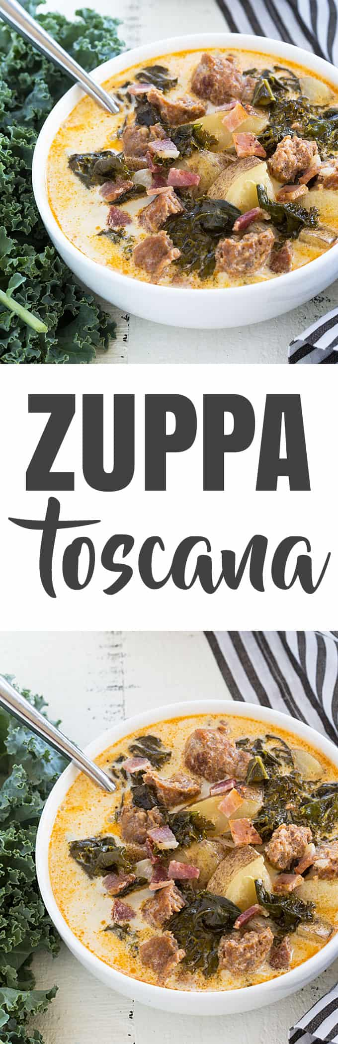 A two image vertical collage of zuppa toscana with overlay text in the center.