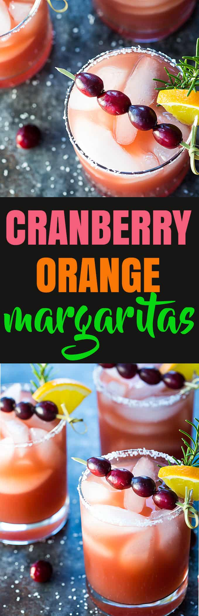 A two image vertical collage of cranberry orange margaritas with overlay text in the center.
