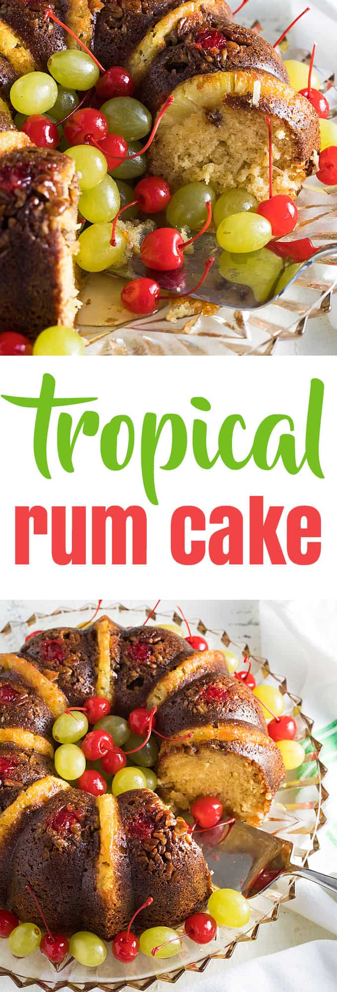 A two image vertical collage of tropical rum cake with overlay text in the center.
