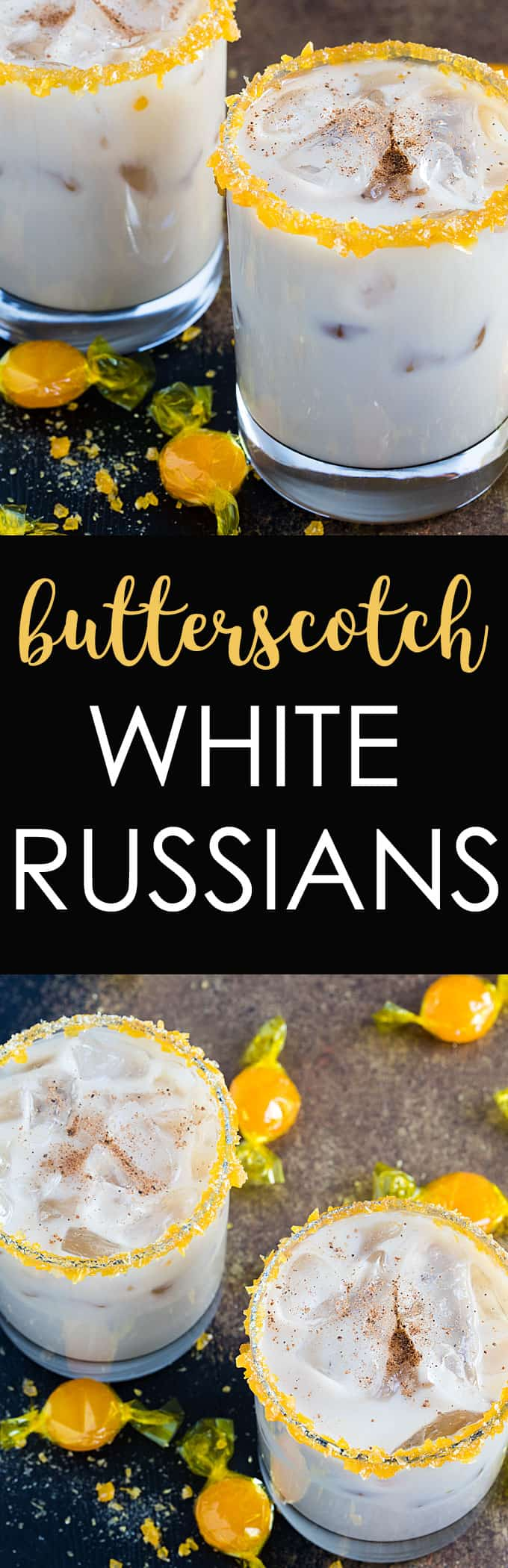 A two image vertical collage of butterscotch white russians with overlay text in the center.