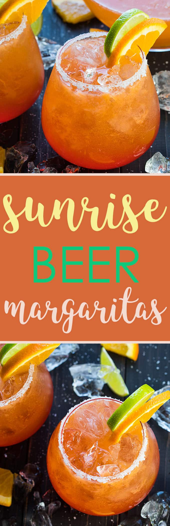 A two image vertical collage of sunrise beer margarita with overlay text in the center.