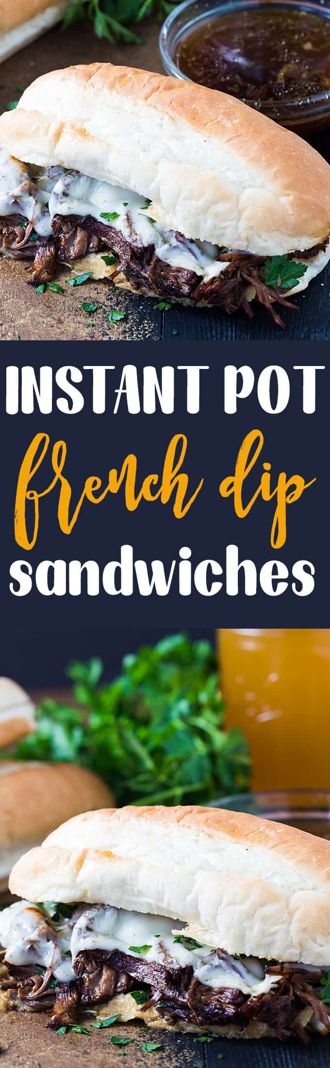 Instant Pot French Dip Sandwiches - Incredibly tender, savory and flavor-packed french dip sandwiches prepared in your pressure cooker!