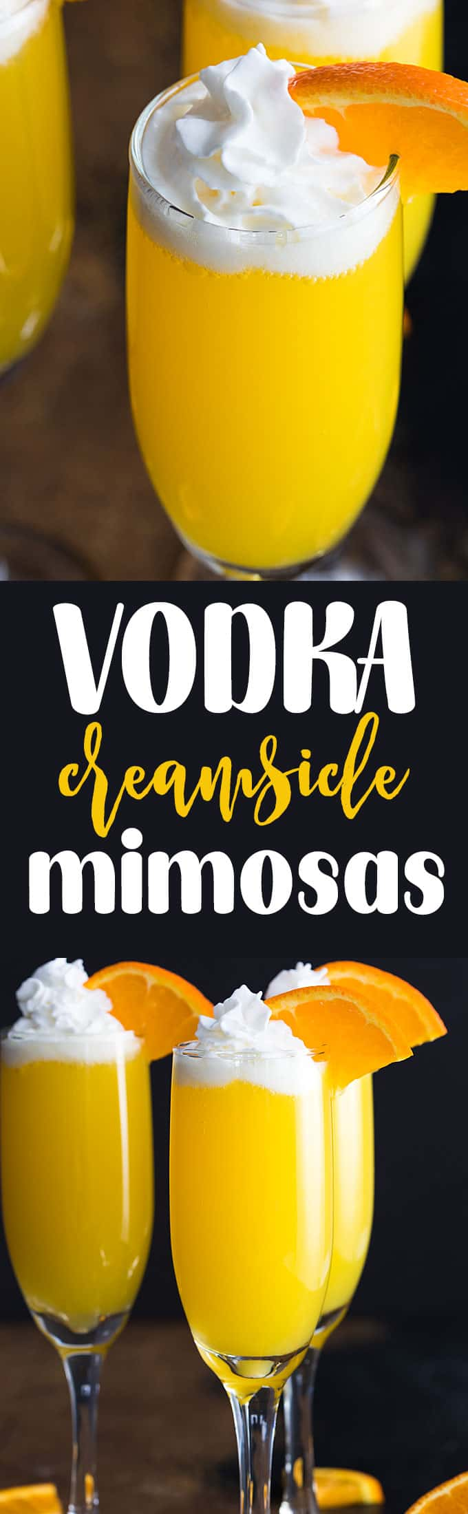 A two image vertical collage of vodka creamsicle mimosas with overlay text in the center.