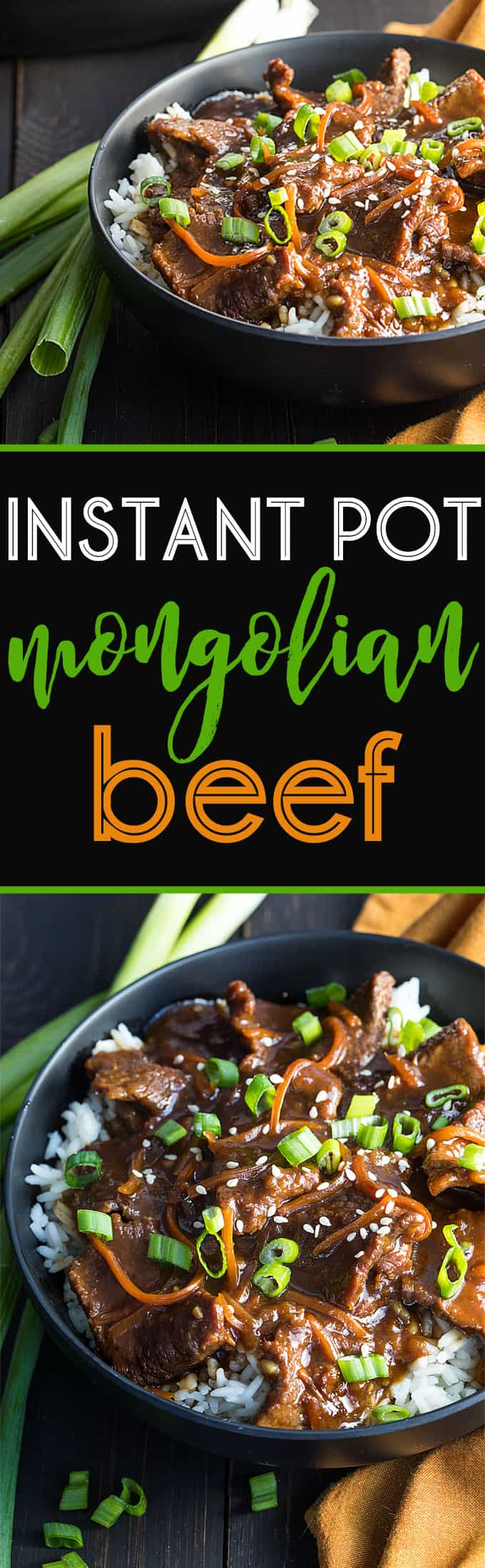A two image vertical collage of instant pot Mongolian beef with overlay text in the center.