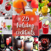 25 Fun & Festive Holiday Cocktails