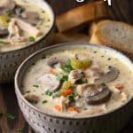 Creamy turkey and mushroom soup in 2 bowls with text overlay at top of image.