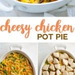A collage image of chicken pot pie in a white dish with canned biscuits on top. Text is in center of collage.