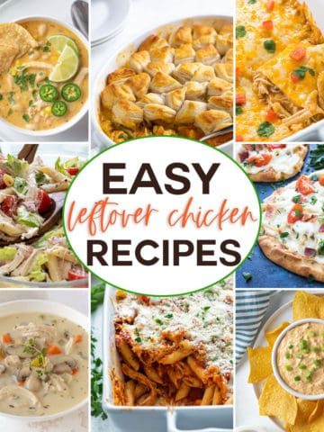 A collage of easy leftover chicken recipes with overlay text in the center.